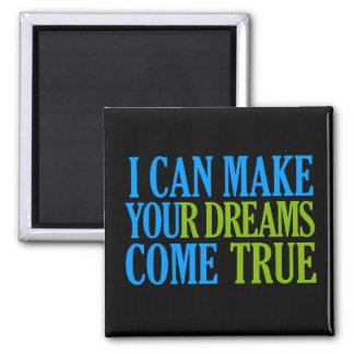 Dream Maker magnet