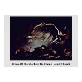 Dream Of The Shepherd By Johann Heinrich Fuseli Poster