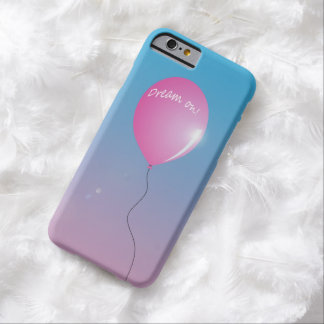 """Dream on"" balloon inspirational iPhone 6 Case"