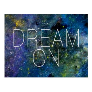 Dream on cosmic quote post cards