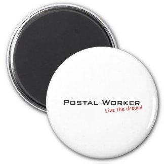 Dream / Postal Worker 6 Cm Round Magnet