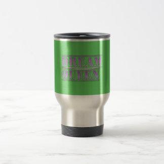 Dream Queen Travel Mug