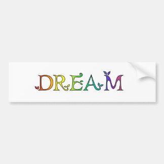 Dream Rainbow Colorful Bumper Sticker