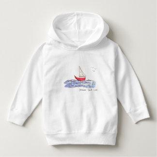 Dream Sail Live Sea Boat Seagulls Toddler Hoodie