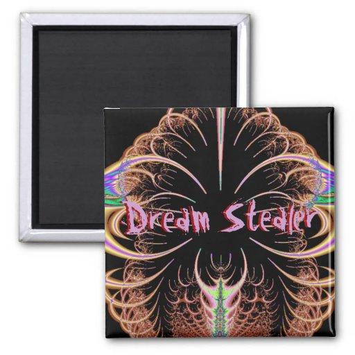 Dream Stealer Magnet