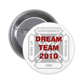 DREAM TEAM 2010 6 CM ROUND BADGE