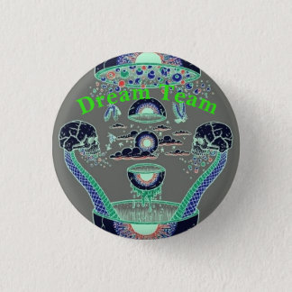 Dream Team 3 Cm Round Badge