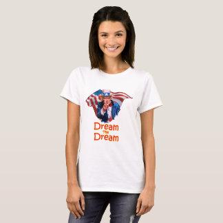 Dream the Dream T-Shirt