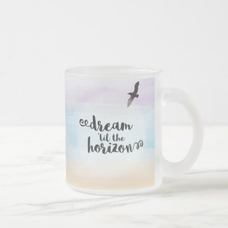Dream 'til the Horizon Frosted Glass Coffee Mug