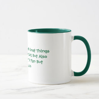 Dream To Accomplish Great Things Mug