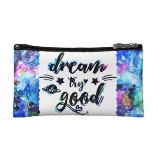 Dream. Try. Do Good. Makeup Bag