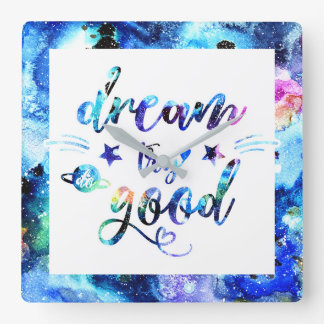 Dream. Try. Do Good. Square Wall Clock