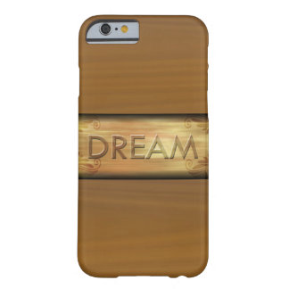 Dream Typography Inspirational Quote Barely There iPhone 6 Case