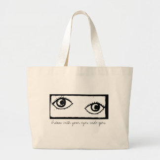 Dream With Your Eyes Wide Open - Stamped Jumbo Tote Bag