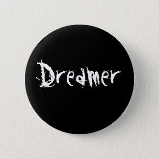 Dreamer 6 Cm Round Badge
