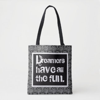 Dreamers Have Fun Black PF Tote Bag