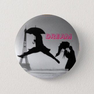 Dreaming in Paris 6 Cm Round Badge