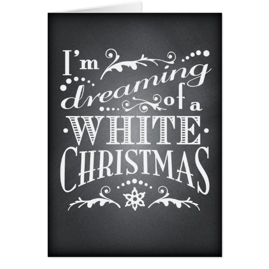Dreaming of a White Christmas Chalkboard Greeting Card