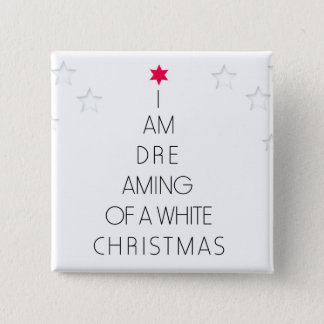 Dreaming of a White Christmas Tree Square Button