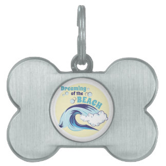 Dreaming Of Beach Pet Tag
