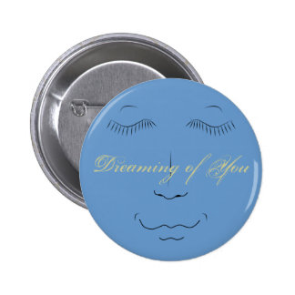 Dreaming of You Button