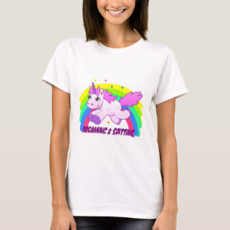 Dreaming & SPiTting T-Shirt