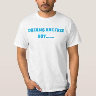 DREAMS and HUSTLE T-Shirt