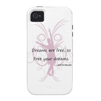 Dreams are Free Vibe iPhone 4 Case