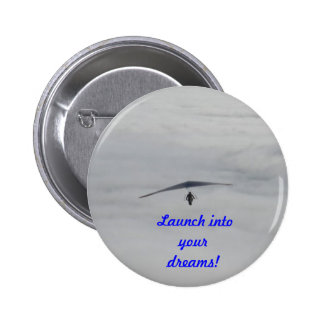 Dreams become realities 6 cm round badge