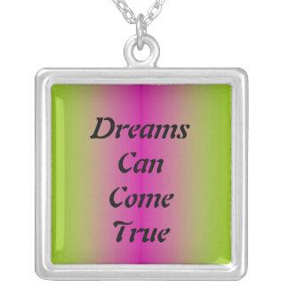 Dreams Can Come True Necklace