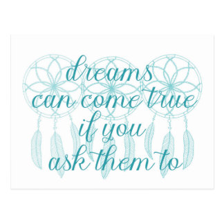 Dreams Can Come True Teal Slogan Dreamcatcher Postcard