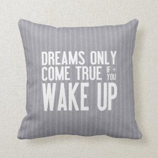 Dreams Come True Cushion