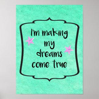 Dreams Come True Positive Motivational Quote Poster