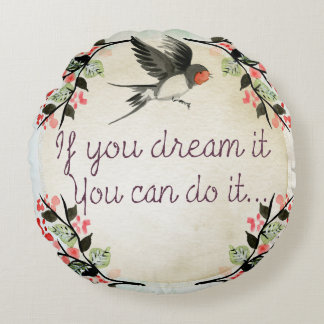 Dreams Come True Round Cushion