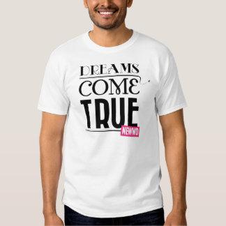 Dreams Come True Tshirt