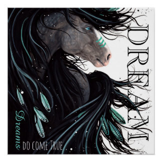 Dreams Do Come True Horse Poster by Bihrle