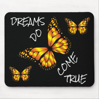 DREAMS DO COME TRUE MOUSE PAD
