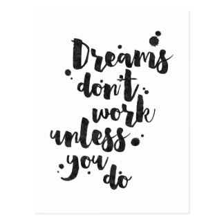 Dreams Don't Work Unless - Inspirational Card Postcard