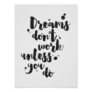 Dreams Don't Work Unless - Inspirational Poster