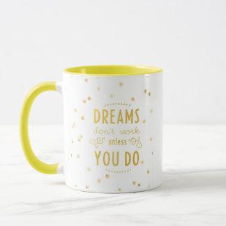 """Dreams Don't Work.."" - Yellow Ringer Combo Mug"