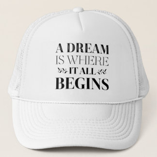 Dreams, Goals Success Attitude Motivational Quote Trucker Hat