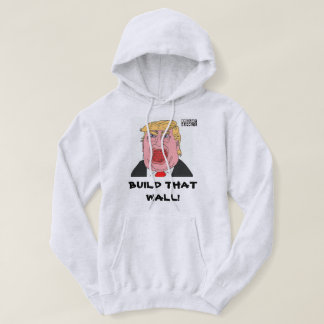 DreamySupply Build That Wall Donald Trump Hoodie