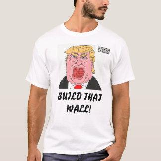 DreamySupply Build That Wall Donald Trump T-Shirt