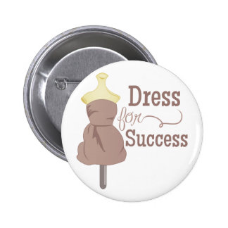 Dress For Success 6 Cm Round Badge