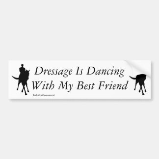 Dressage Dancing With My Best Friend Horse Bumper Sticker
