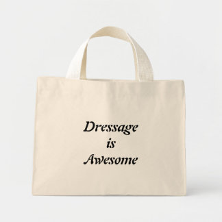 Dressage is Awesome Mini Tote