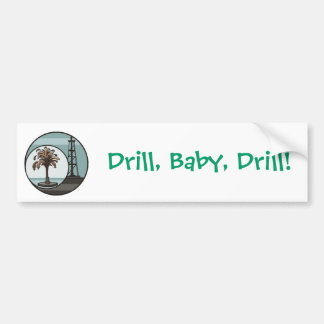 Drill, Baby, Drill Bumper Sticker