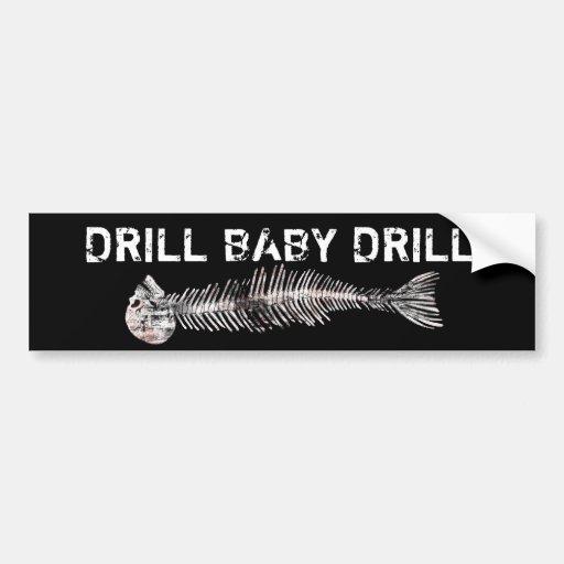 Drill, Baby, Drill Oil Spill Bumper Sticker