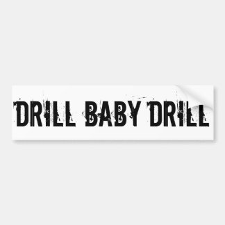 Drill Baby Drill, White Bumper Sticker