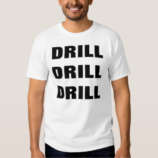DRILL DRILL DRILL SHIRTS
